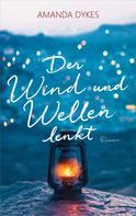 Amanda Dykes: Der Wind und Wellen lenkt ★★★★