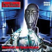 "Perry Rhodan 2669: Wettstreit der Konstrukteure - Perry Rhodan-Zyklus ""Neuroversum"""