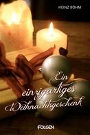 Heinz Böhm: Ein einzigartiges Weihnachtsgeschenk ★★★★