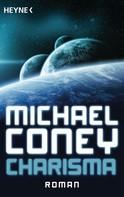 Michael Coney: Charisma ★★★★