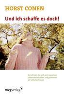 Horst Conen: Und ich schaffe es doch!
