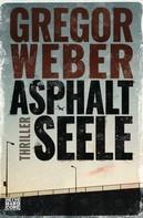 Gregor Weber: Asphaltseele ★★★★