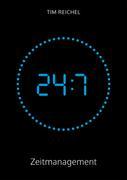 Tim Reichel: 24/7–Zeitmanagement ★★★