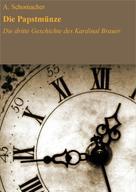 A. Schomacher: Die Papstmünze