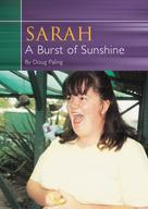 Doug Paling: Sarah A Burst of Sunshine