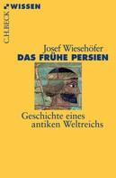 Josef Wiesehöfer: Das frühe Persien ★★★★