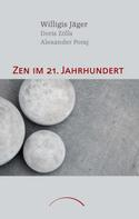 Willigis Jäger: Zen im 21. Jahrhundert ★★★★★