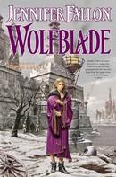 Jennifer Fallon: Wolfblade ★★