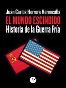 Juan Carlos Herrera Hermosilla: El mundo escindido