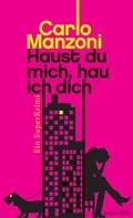 Carlo Manzoni: Haust du mich, hau ich dich ★★★