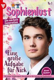 Sophienlust - Die nächste Generation 1 – Familienroman - Eine große Aufgabe für Nick