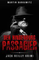 Martin Barkawitz: Der Hindenburg Passagier