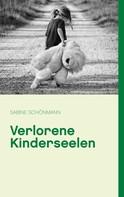 Sabine Schönmann: Verlorene Kinderseelen