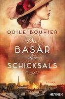 Odile Bouhier: Der Basar des Schicksals ★★★