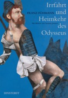Franz Fühmann: Irrfahrt und Heimkehr des Odysseus ★★★★