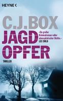 C. J. Box: Jagdopfer ★★★★