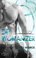 Max Monroe: The Doctor Is In!: Dr. Womanizer ★★★★