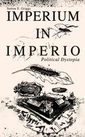 Sutton E. Griggs: IMPERIUM IN IMPERIO (Political Dystopia)