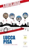 Pierluca Rossi: Lucca-Pisa. Le città d'arte in sedia e rotelle