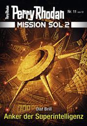 Mission SOL 2020 / 11: Anker der Superintelligenz - Miniserie