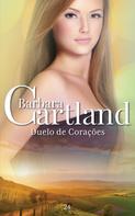 Barbara Cartland: Duelo De Corações