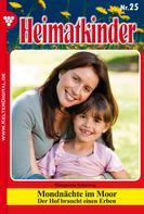 Margareta Schieweg: Heimatkinder 25 – Heimatroman