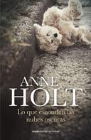 Anne Holt: Lo que esconden las nubes oscuras