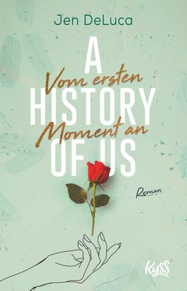 A History of Us − Vom ersten Moment an
