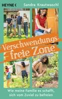 Sandra Krautwaschl: Verschwendungsfreie Zone ★★★