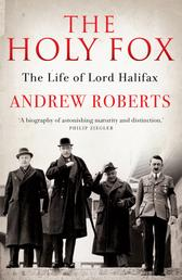 The Holy Fox - The Life of Lord Halifax