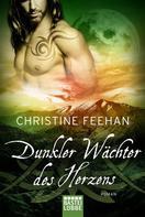 Christine Feehan: Dunkler Wächter des Herzens ★★★★★