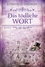 Das tödliche Wort - Roman