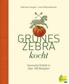 Gabriele Gauper: Grünes Zebra kocht ★★★★