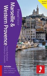 Marseille & Western Provence, 2nd edition - Includes Aix-en-Provence, Arles, Avignon, Les Baux, Camargue