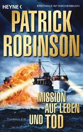 Mission auf Leben und Tod - Roman