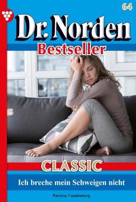 Dr. Norden Bestseller Classic 64 – Arztroman