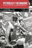 Víctor Salmerón Zapata: Petróleo y desmadre