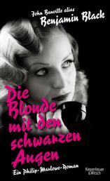 Die Blonde mit den schwarzen Augen - Roman