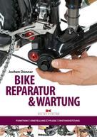 Jochen Donner: Bike-Reparatur & Wartung ★★★★