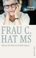 Claudia Hontschik: Frau C. hat MS