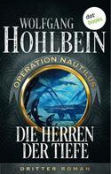 Wolfgang Hohlbein: Die Herren der Tiefe: Operation Nautilus - Dritter Roman ★★★★