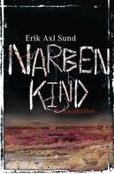 Erik Axl Sund: Narbenkind ★★★★