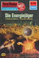 Kurt Mahr: Perry Rhodan 945: Die Energiejäger ★★★★★