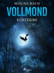 Vollmond - Kurzkrimi