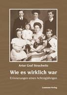 Artur Strachwitz: Wie es wirklich war ★★★