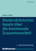 Robert Thiele: Niedersächsisches Gesetz über die kommunale Zusammenarbeit