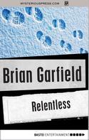 Brian Garfield: Relentless