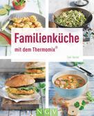 Leni Oertel: Familienküche mit dem Thermomix® ★★★