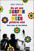 Boris Hänßler: Als wir zum Surfen noch ans Meer gefahren sind ★★★