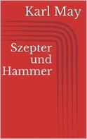 Karl May: Szepter und Hammer ★★★★